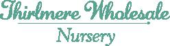 Thirlmere Wholesale Nursery